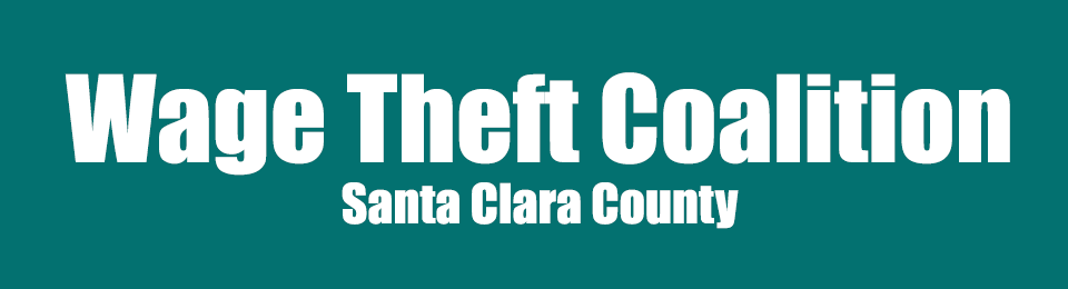 Wage Theft Coalition – Santa Clara County